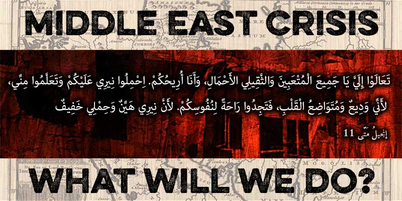 middle east crisis christian response